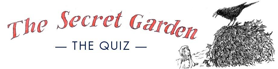 The Secret Garden Quiz Alma Books