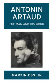 Martin Esslin - Antonin Artaud - the man and his work - Cover AMZ