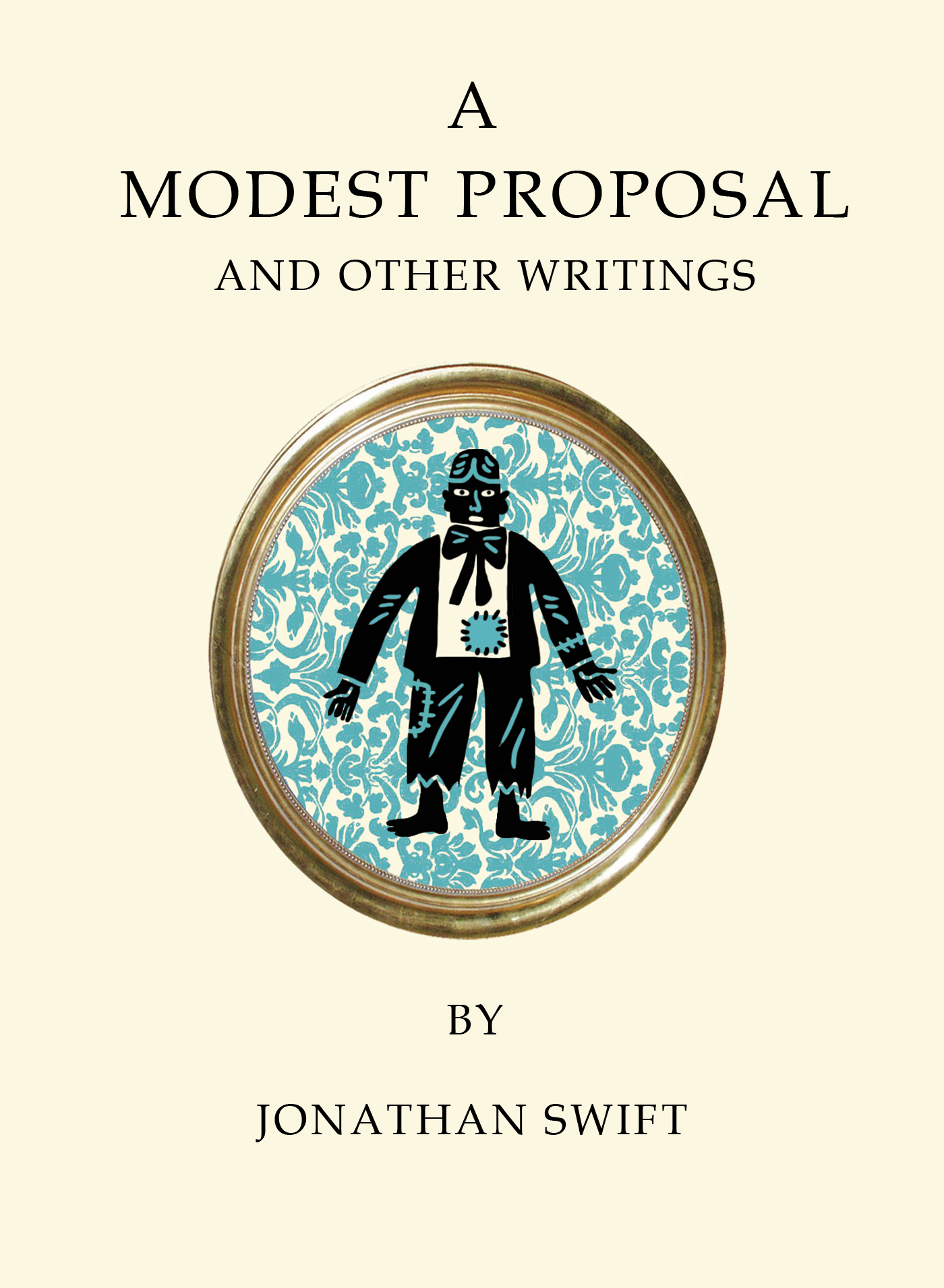A Modest Proposal And Other Writings Alma Books